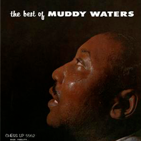 The Best Of Muddy Waters Muddy Waters