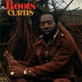 Roots Curtis Mayfield