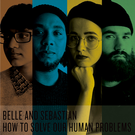 How To Solve Our Human Problems Part 1-3 Belle & Sebastian