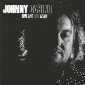 Time And Time Again Johnny Casino