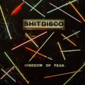 Kingdom Of Fear Shitdisco
