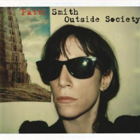 Outside Society Patti Smith