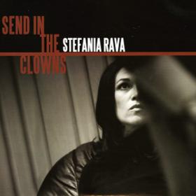 Send In The Clowns Stefania Rava