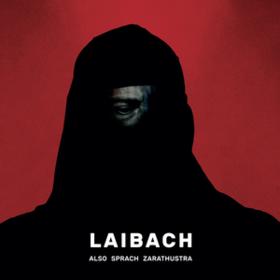 Also Sprach Zarathustra Laibach
