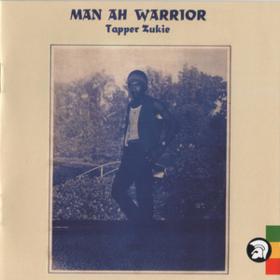 Man Ah Warrior Tapper Zukie