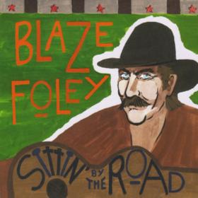 Sittin' By The Road Blaze Foley