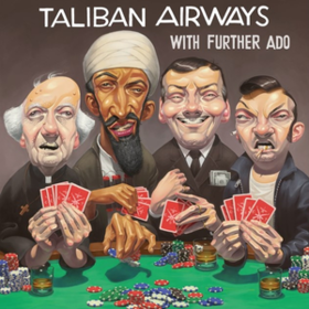 With Further Ado Taliban Airways