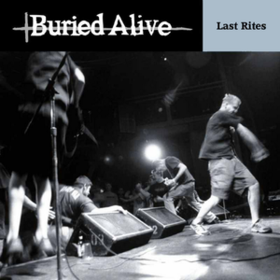 Last Rites Buried Alive