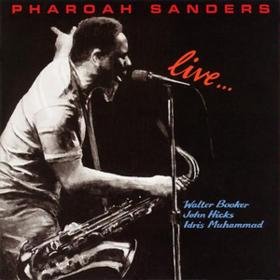 Live Pharoah Sanders