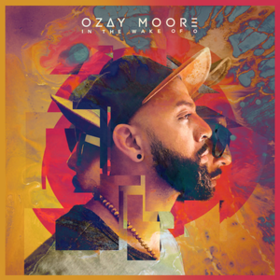 In The Wake Of O Ozay Moore