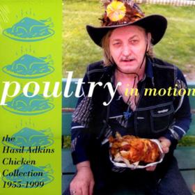 Poultry In Motion Hasil Adkins