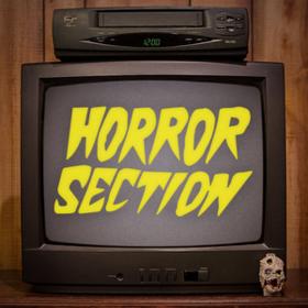 Horror Section Horror Section