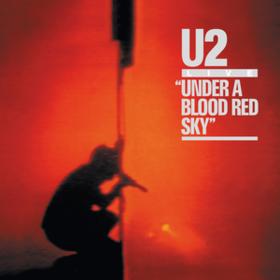 Under A Blood Red Sky U2