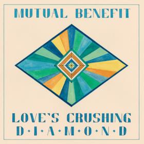 Love's Crushing Diamond Mutual Benefit