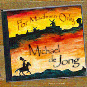 For Madmen Only Michael De Jong
