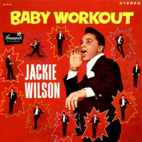 Baby Workout Jackie Wilson