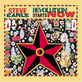 Revolution Starts Now Steve Earle