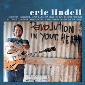 Revolution In Your Heart Eric Lindell