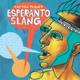 Esperanto Slang Captain Planet