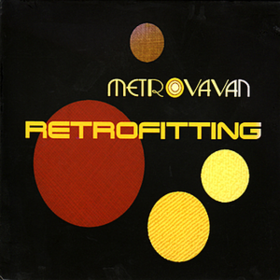 Retrofitting Metrovavan