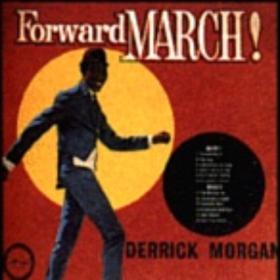 Forward March Derrick Morgan