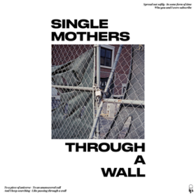Through A Wall Single Mothers