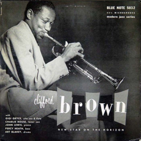 New Star On The Horizon Clifford Brown