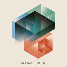 +dome Seekae