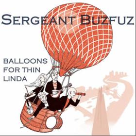 Balloons For Thin Linda Sergeant Buzfuz