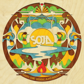 Amid The Noise And Haste Soja