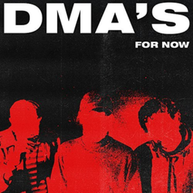 For Now Dma's