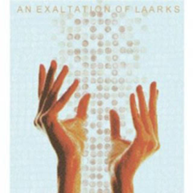An Exaltation Of Laarks Laarks