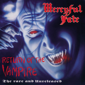 Return Of The Vampire Mercyful Fate