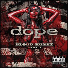 Blood Money Dope