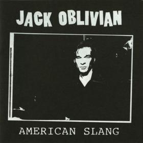 American Slang Jack Oblivian