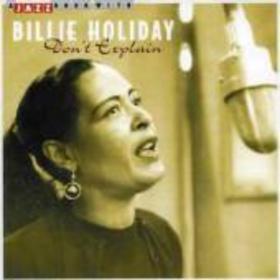 Don't Explain Billie Holiday