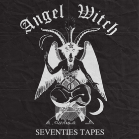 Seventies Tapes Angel Witch