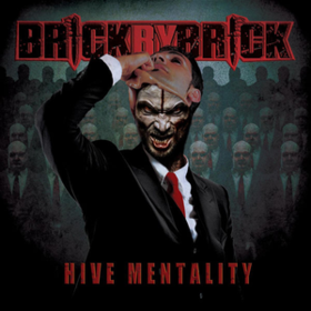 Hive Mentality Brick By Brick