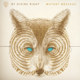 Mutant Message By Divine Right