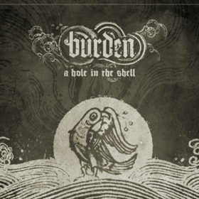 A Hole In The Shell Burden