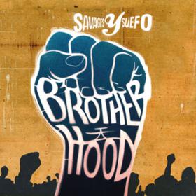 Brotherhood Savages Y Suefo