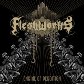 Engine Of Perdition Fleshworks