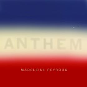 Anthem Madeleine Peyroux