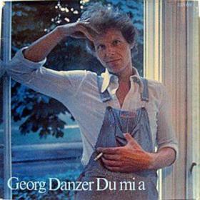 Du Mi A Georg Danzer