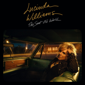 This Sweet Old World Lucinda Williams