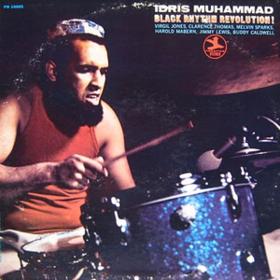 Black Rhythm Revolution Idris Muhammad
