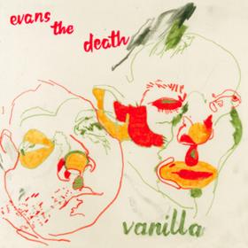 Vanilla Evans The Death