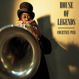 House Of Legends Courtney Pine