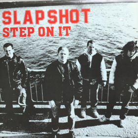Step On It Slapshot