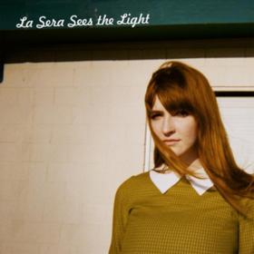 Sees The Light La Sera